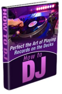 How to Perfect the Art of Being A DJ free pdf download