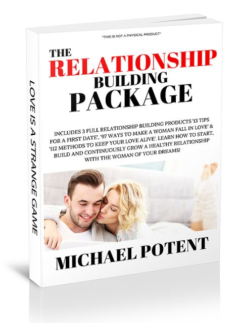 The Relationship Building Package by Michael Potent